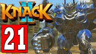 KNACK 2 Gameplay Walkthrough Part 21 HOME AGAIN / INVASION REDUX / A TITANIC CLIMB