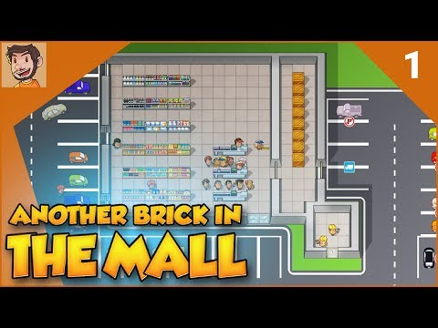 Let's Play - Another Brick in the Mall - Part 1