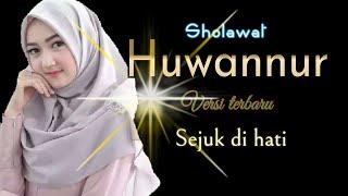 Download Sholawat terbaru 2020 Huwannur