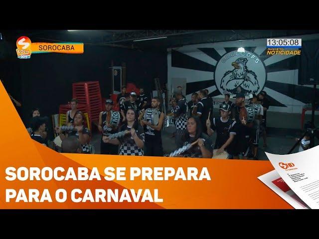 Sorocaba se prepara para o Carnaval - TV SOROCABA/SBT