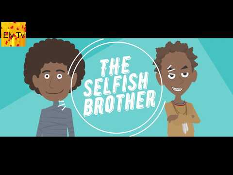 Stories For Kids With Moral |- The Selfish Brother | Stories About Selfishness