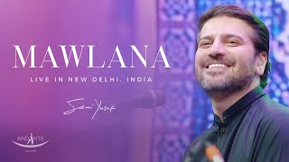Gambar cover Sami Yusuf - Mawlana (Live in New Delhi, INDIA)