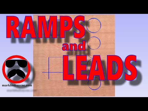 Intro to Ramps and Leads – Part 44 – Vectric For Absolute Beginners
