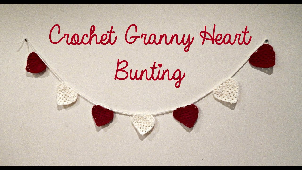 Diy Valentines Crochet Granny Heart Bunting Room Decor  C2 A6 The Corner Of Craft Youtube