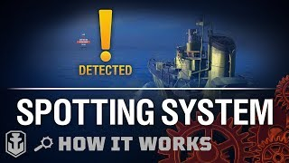 how it Works: Spotting System. Part 1  World of Warships