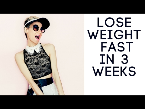 Lose weight fast in 3 weeks – Xtreme Fat Loss Diet Program 2017
