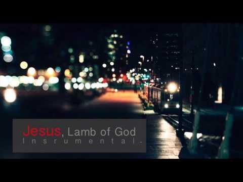 Jesus, Lamb of God (Instrumental)