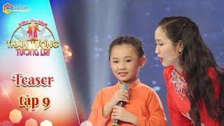 Thần tượng tương lai | teaser tập 9: Quang Linh cầm khăn giấy khi nghe Nghi Đình hát ca khúc buồn
