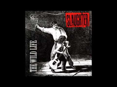 Slaughter - The Wild Life (Full Album) (1992) thumbnail