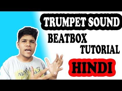 Trumpet Beatbox Tutorial in Hindi For Beginners