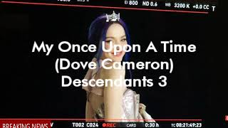 Dove Cameron - My Once Upon A Time (Lyrics From Descendants 3)