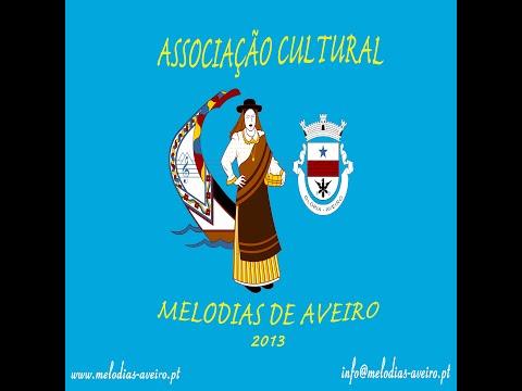 Associação Cultural Melodias de Aveiro, Portugal