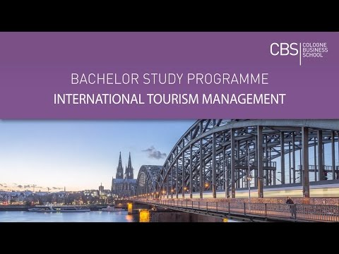 Bachelor in International Tourism Management   English-taught course   CBS Cologne Business School