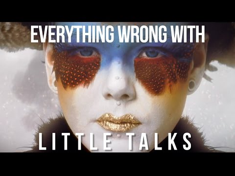 "Everything Wrong With Of Monsters And Men - ""Little Talks"""
