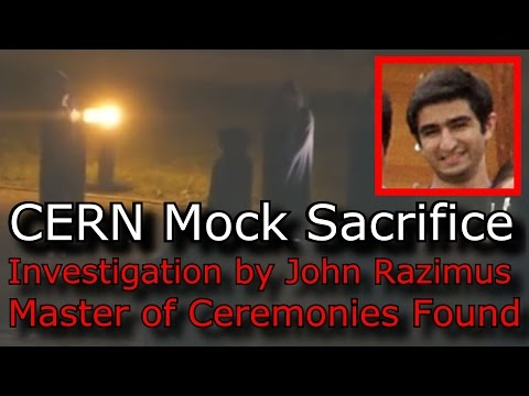 CERN Ritual Hoax Video Update John Razimus