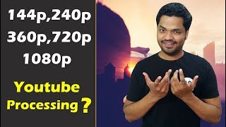 Real Meaning of 144p, 240p, 360p, 720p, 1080p? Youtube Video Processing?