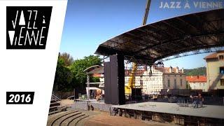 Jazz à Vienne 2016 - Montage de la scène