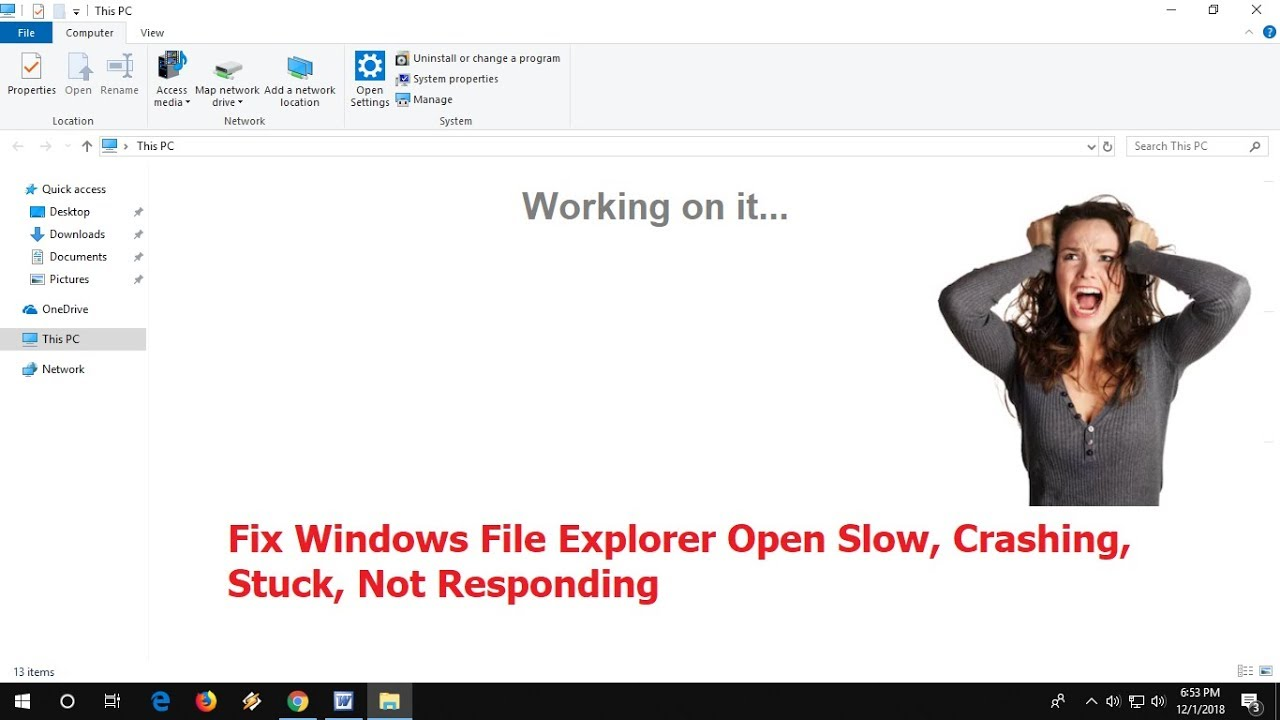 How to Fix File Explorer Open Very Slow or Stuck in Windows 10 (100