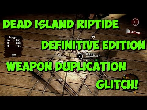 Dead Island Riptide Definitive Edition Duplication Xbox One