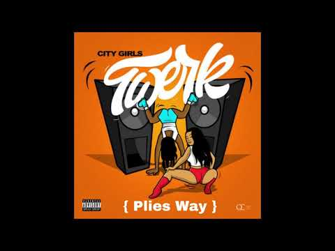 """Twerk"" (Plies Way) – Plies, City Girls, Cardi B"