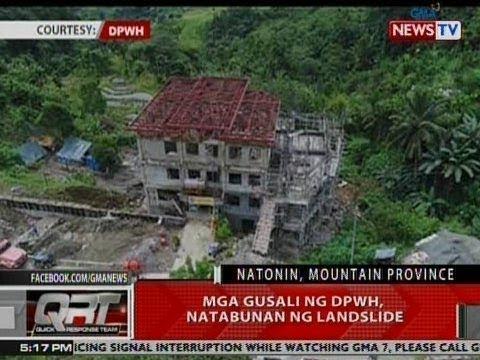 QRT: Mga gusali ng DPWH, natabunan ng landslide sa Natonin, Mt. Province