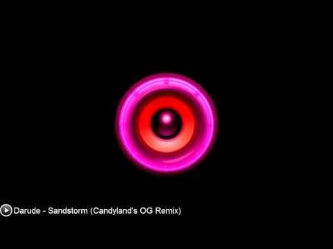 [Trap] Darude - Sandstorm (Candyland's OG Remix)