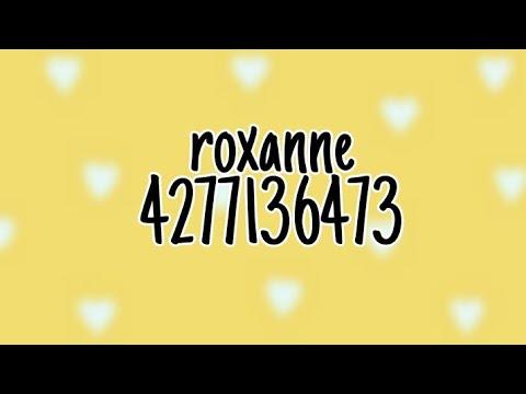 Roblox Music Code Roxanne Arizona Zervas Youtube