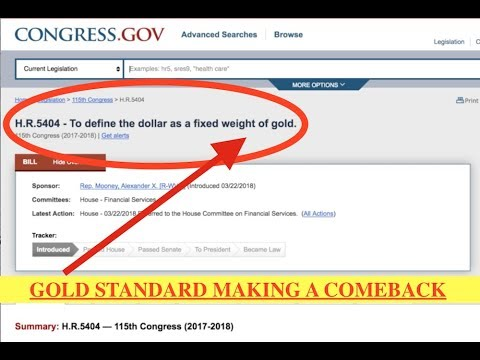 Republican Bill to Bring Back the Gold Standard H.R. 5404 - Latest