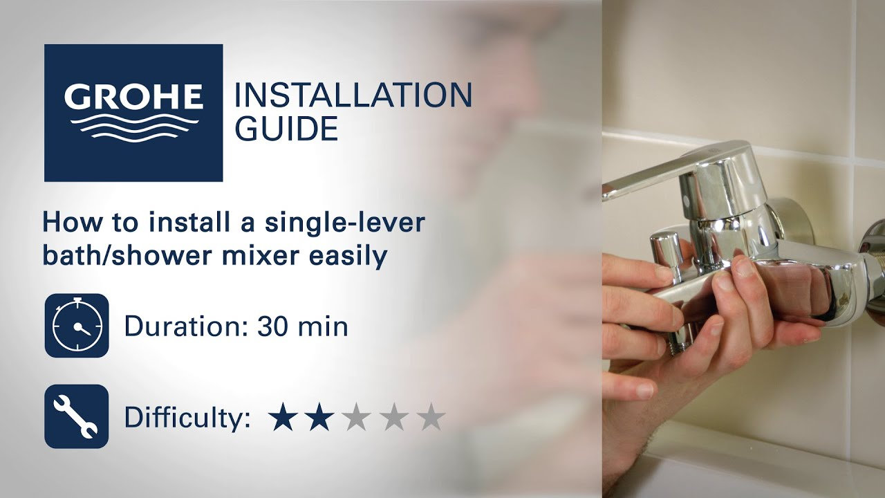 Install a GROHE single-lever bath/shower mixer - YouTube