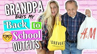 BACK TO SCHOOL CLOTHING HAUL 2017-2018!! GRANDPA Buys My Outfits! - Back to School Outfits!