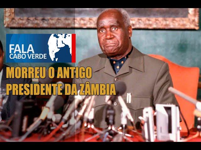 MORREU O ANTIGO PRESIDENTE DA ZÂMBIA