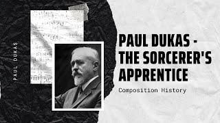 Paul Dukas - The Sorcerer