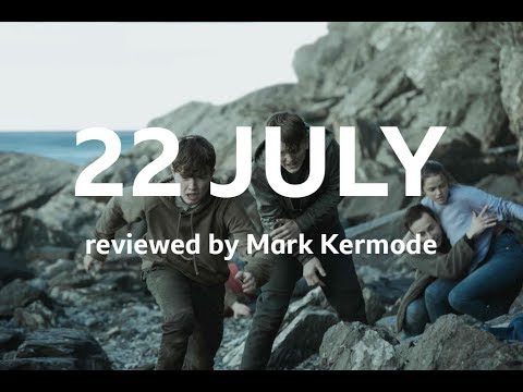 22 July reviewed by Mark Kermode