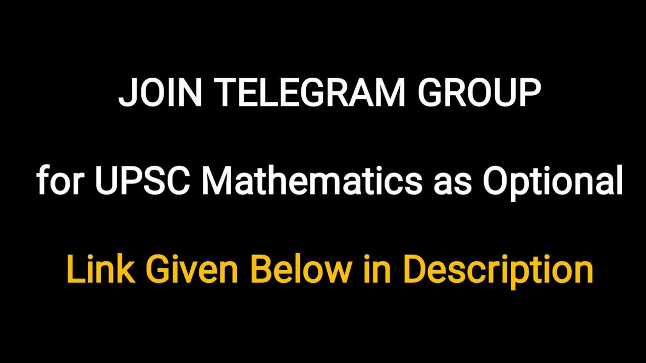 Join Telegram Group for Mathematics Optional for UPSC IAS Exam