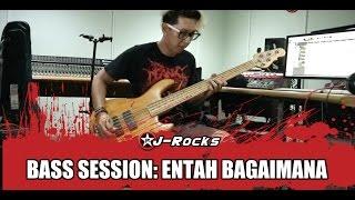 Wima J-rocks Bass Session: Entah Bagaimana Part 1