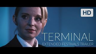 Terminal - Extended Trailer - 2019