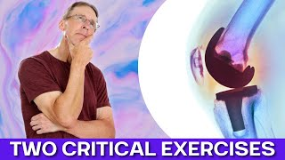 After Knee Replacement: Two CRITICAL exercises! Video