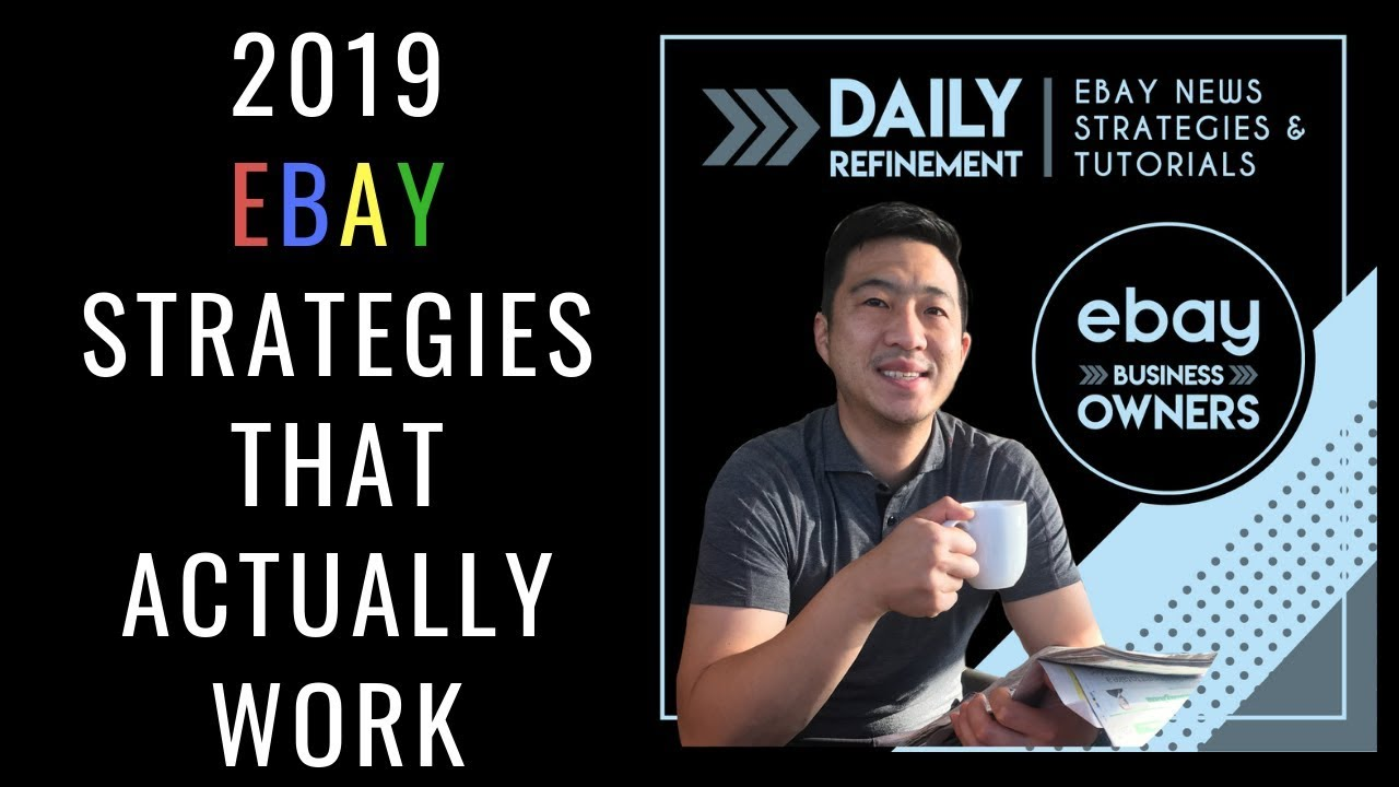 5 eBay Strategies that actually work in 2019 to boost sales (30% Promoted LISTINGS! WTF)