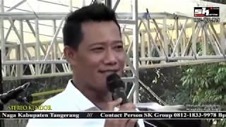 🔴 SK GROUP Edisi TELUK NAGA MAS - TANGERANG (Hajat Bpk.LURAH DEDY APRIADI) , Rabu, 09 Oktober 2019.