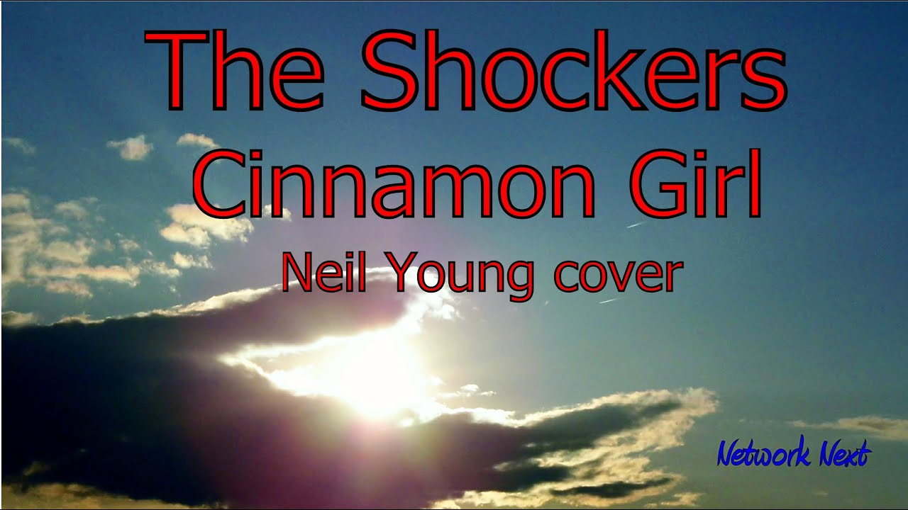 The Shockers - Cinnamon Girl - Neil Young cover - YouTube