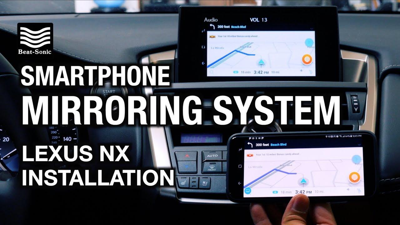 2013-2017 Lexus NX Smartphone Mirroring System with Samsung S8!