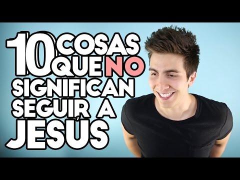 10 Cosas Que NO Significan Seguir a Jesús