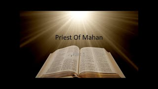 Priest of Mahan Part 1