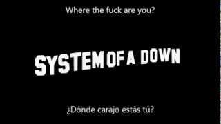 System Of A Down - BYOB Sub Eng/Esp
