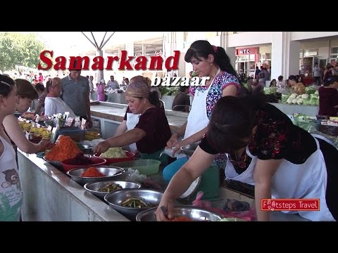 # 10 Zijderoute - Samarkand, visiting a Bazaar( Uzbekistan )