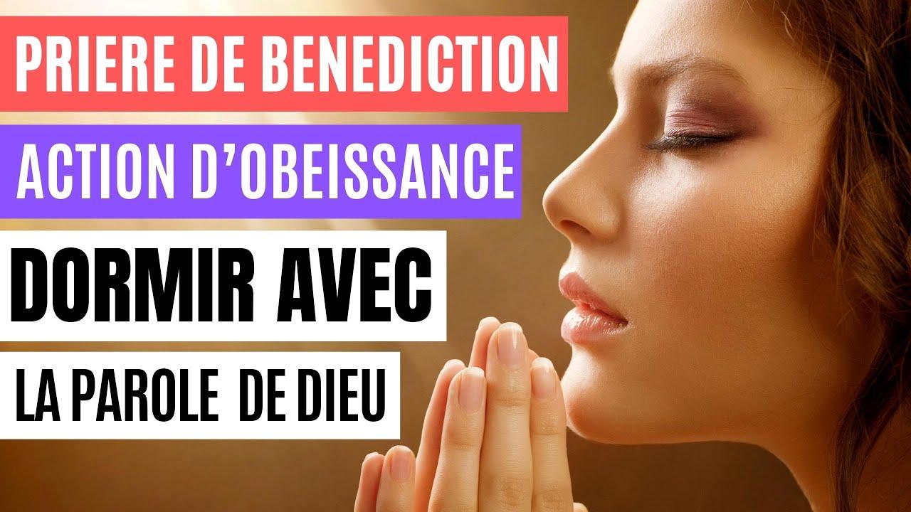 Prière de bénédiction & Action d'obéissance - Versets Bibliques édifiants pour Dormir, avec Music