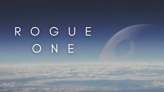 The Beauty Of Rogue One