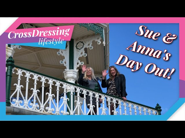 Crossdressing Sue & Anna's Brighton day out, photographs sunshine and fun