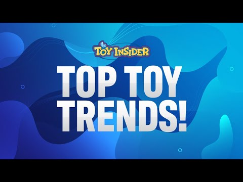 Toy Insider Top Toy Trends 2020!