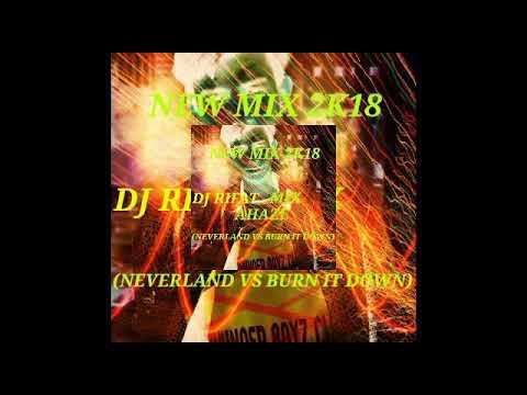 Neverland vs BURN IT DOWN DJ RIFAT RIDER MAFIA
